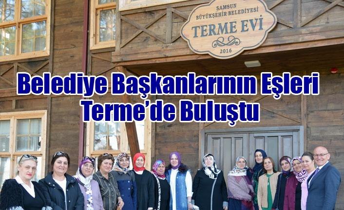 Belediye Başkanlarının Eşleri Terme'de Buluştu