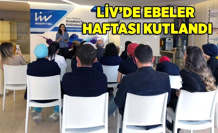 Liv Hospital Samsun Ebeler Haftası'nı kutladı