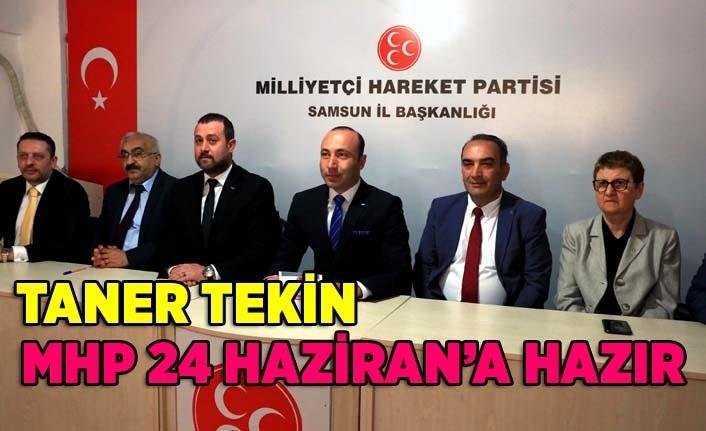 MHP Samsun'da 24 Haziran'a hazır