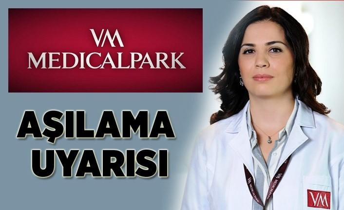 VM Medical Park Samsun Hastanesi'nden aşılama uyarısı