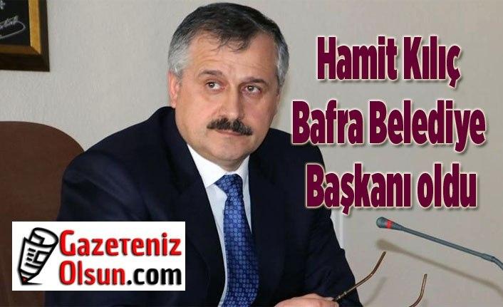 Hamit Kılıç Bafra Belediye Başkanı oldu, Hamit Kılıç kimdir?