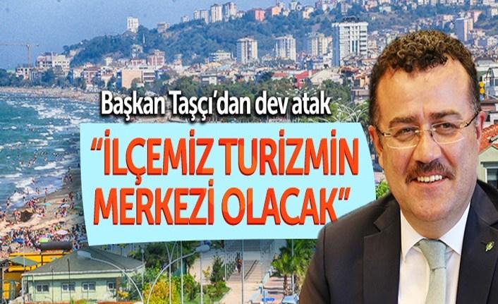 Başkan Taşçı'dan turizm atağı!