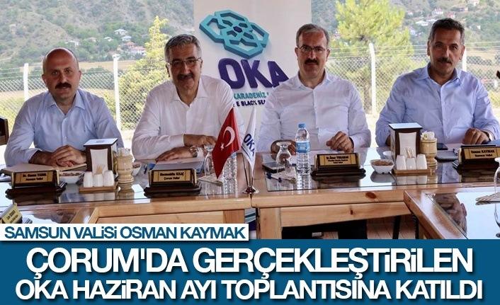 Samsun Valisi Osman Kaymak Çorum'da OKA Ayı Toplantısına Katıldı