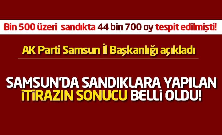 Samsun'da sandıklara yapılan itirazın sonucu belli oldu!