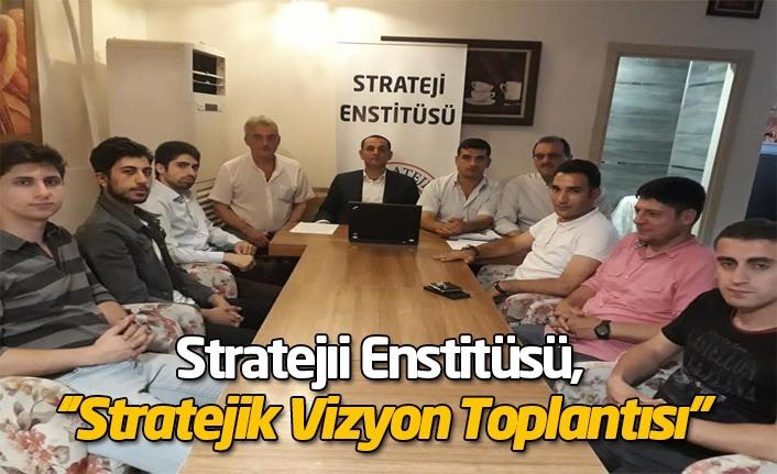 Stratejik Vizyon Toplantısı Gerçekleştirildi