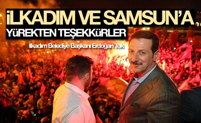 Tok: İlkadım Ve Samsun'a Teşekkürler