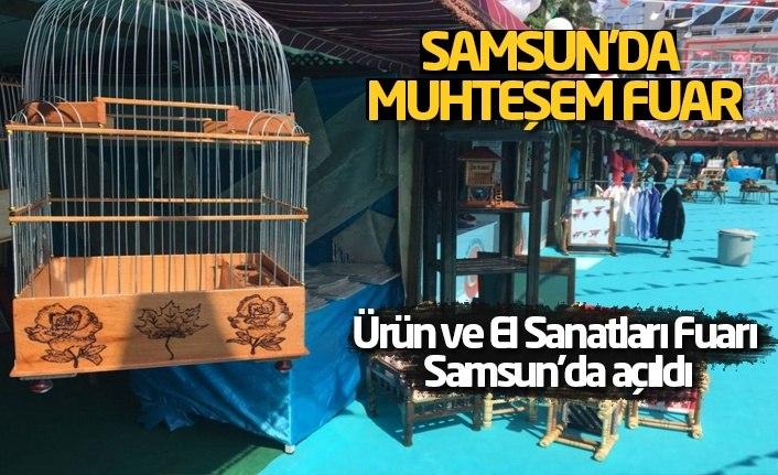 Ürün ve El Sanatları Fuarı Samsun'da açıldı