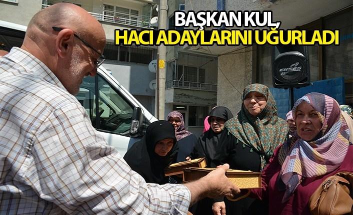 Başkan Kul, Hacı adaylarını uğurladı