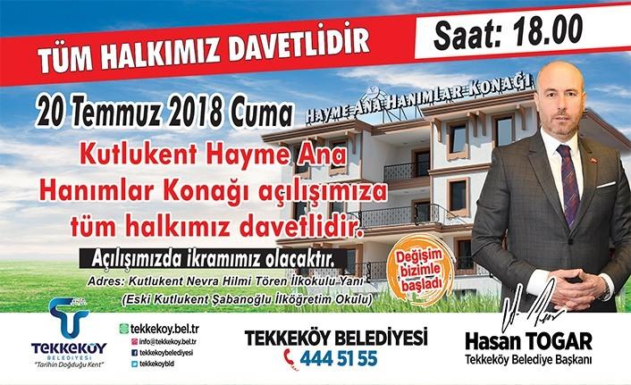 """""""Hayme Ana Hanımlar Konağı"""" Tekkeköy'de açılıyor"""