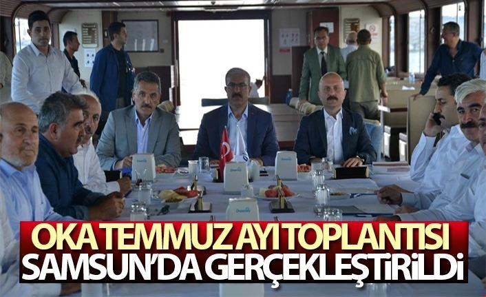 OKA Temmuz Ayı Toplantısı Samsun'da gerçekleştirildi