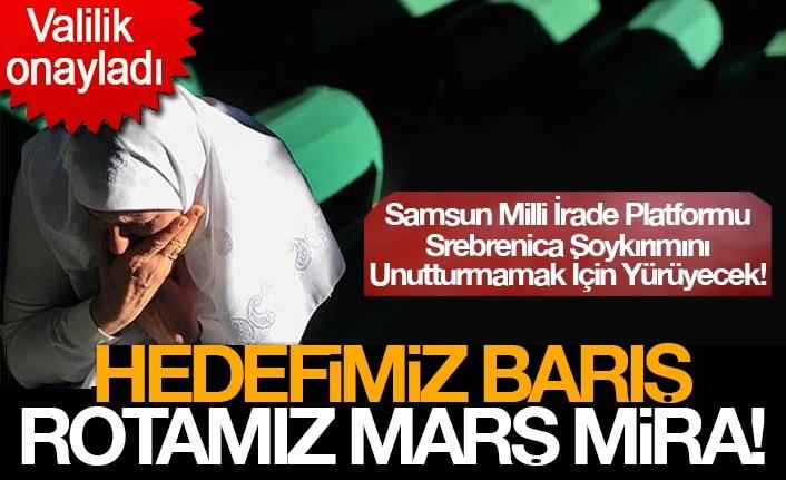 Samsun Milli İrade Platformu Srebrenica Soykırımını Unutturmamak İçin Yürüyecek!
