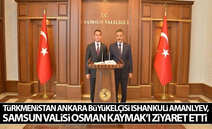 Türkmenistan Ankara Büyükelçisi Ishankuli Amanlyev, Kaymak'ı Ziyaret Etti