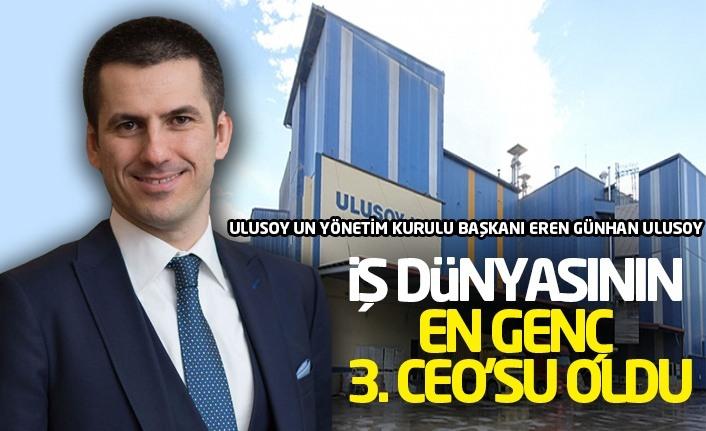 Ulusoy Un Yönetim Kurulu Başkanı Eren Günhan Ulusoy, iş Dünyasının En Genç 3. CEO Oldu!