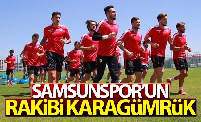 Samsunspor'un rakibi Karagümrük