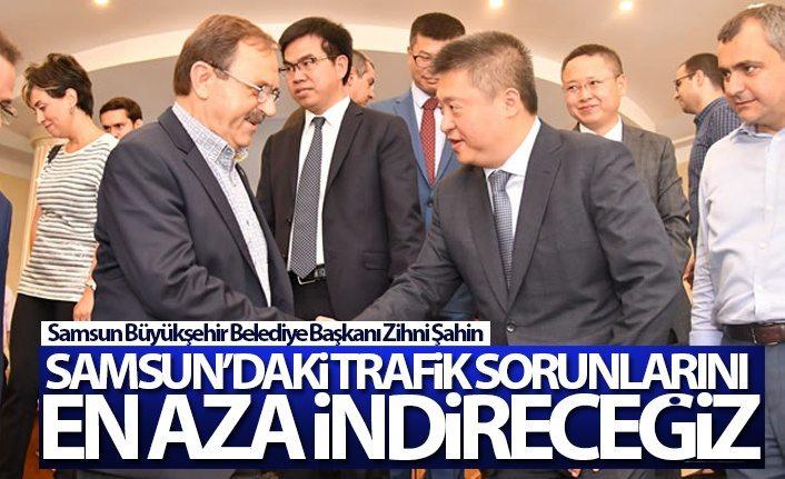Zihni Şahin: Samsun'daki trafik sorunlarını en aza indireceğiz