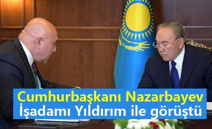 Cumhurbaşkanı Nazarbayev İşadamı Yüksel Yıldırım ile görüştü