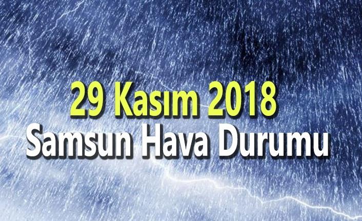 29 Kasım 2018 Samsun Hava Durumu