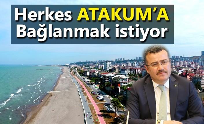 Herkes Atakum'a bağlanmak istiyor