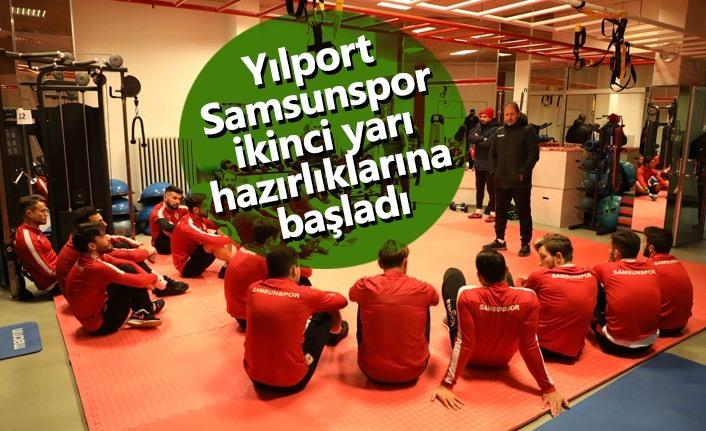 Yılport Samsunspor ikinci yarı hazırlıklarına başladı
