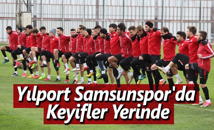 Yılport Samsunspor'da Keyifler Yerinde