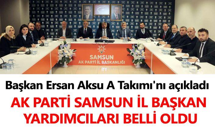 AK Parti Samsun İl Yürütme Kurulu Belli oldu