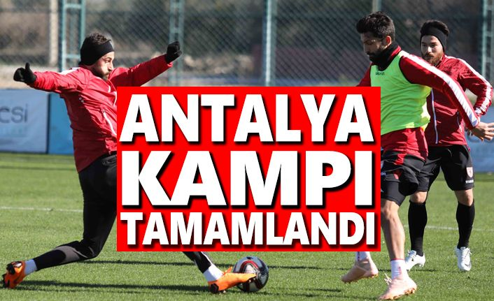 Antalya kampı tamamlandı