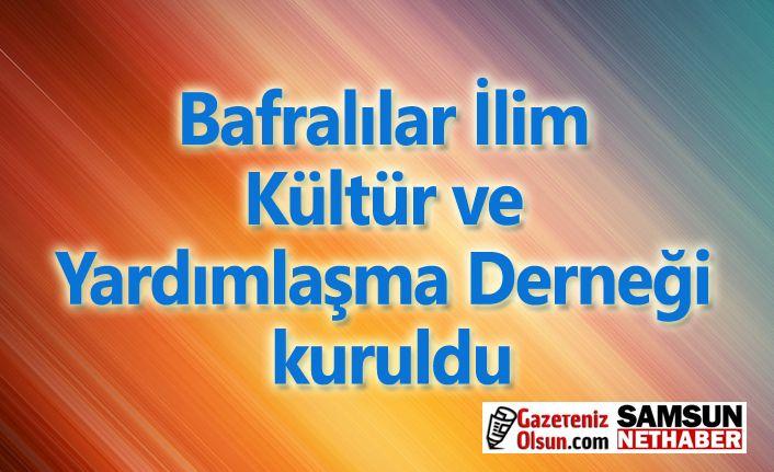 Bafralılar İlim Kültür ve Yardımlaşma Derneği kuruldu