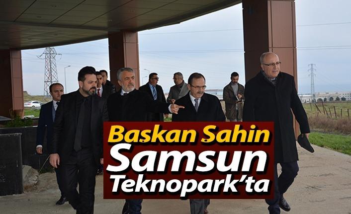 Başkan Şahin Samsun Teknopark'ta