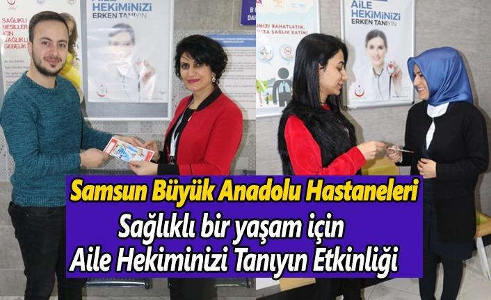 Büyük Anadolu'dan Etkinlik,Sağlıklı  yaşam için Aile Hekiminizi tanıyın