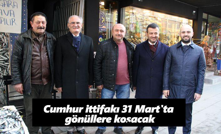 Cumhur İttifakı 31 Mart'ta gönüllere koşacak