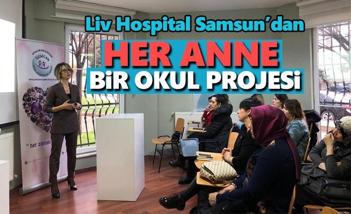 Liv Hospital'dan Her Anne Bir Okul Projesi