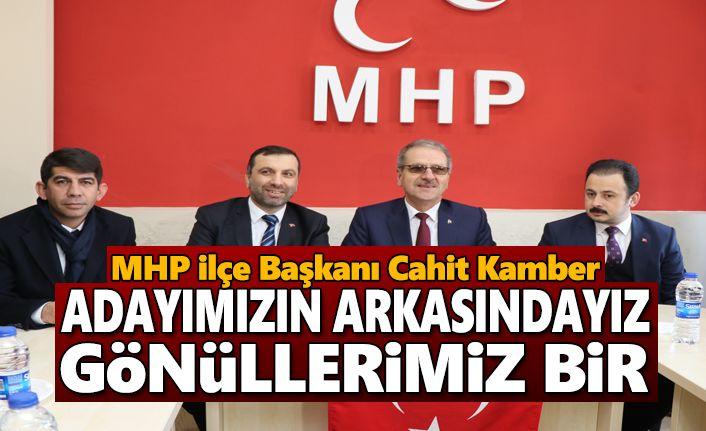 MHP Kavak ilçe Başkanı Kamber,Adayımızın Arkasındayız