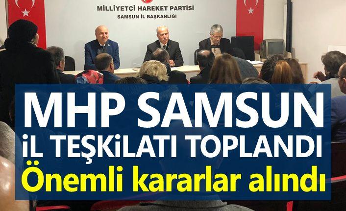 MHP Samsun'da yeni yönetimi toplandı, önemli kararlar alındı!