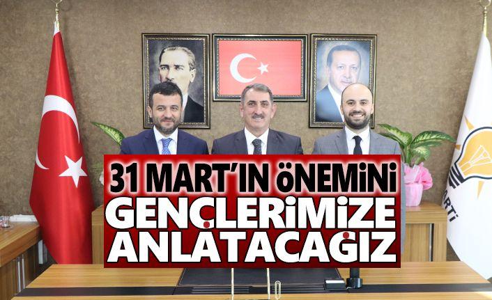 Milletvekili Köktaş: 31 Mart'ın önemini gençlerimize iyi anlatacağız