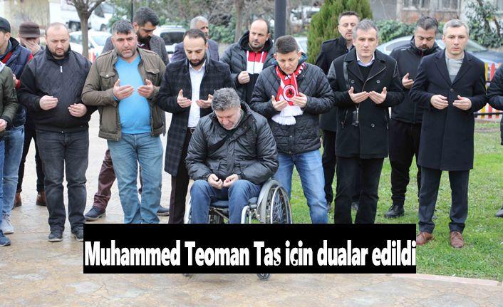 Muhammed Teoman Taş için dualar edildi