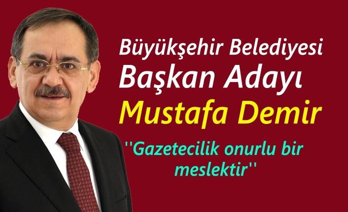 Mustafa Demir'den 10 Ocak Çalışan Gazeteciler Günü mesajı