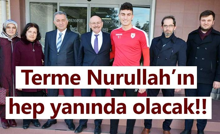 Nurullah Aslan'a Terme heyetinden büyük destek