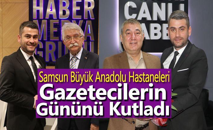 Samsun Büyük Anadolu Hastaneleri Gazetecilerin Gününü Kutladı