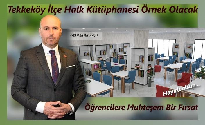 Tekkeköy İlçe Halk Kütüphanesi Hayırlı Olsun...