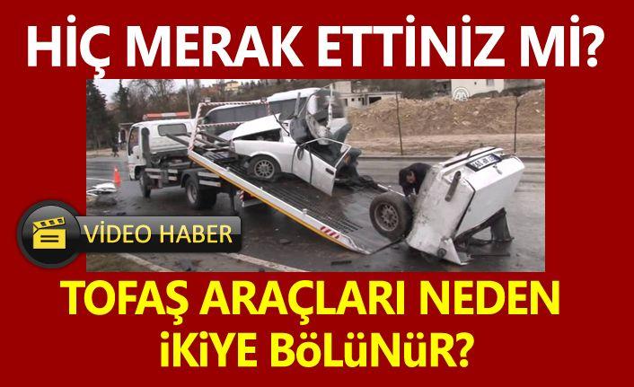 Tofaş (Şahin, Doğan, Kartal) arabaları kazada neden ikiye bölünür?