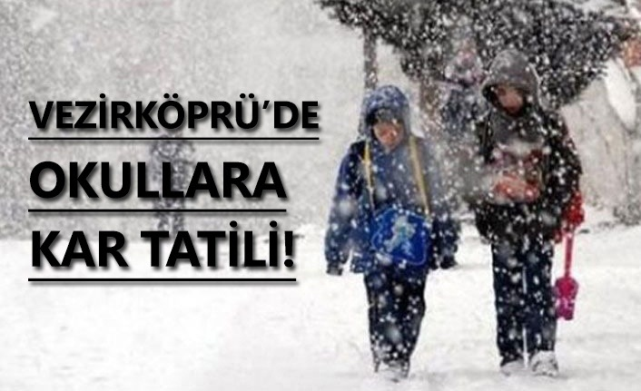 Vezirköprü'de okullara kar tatili