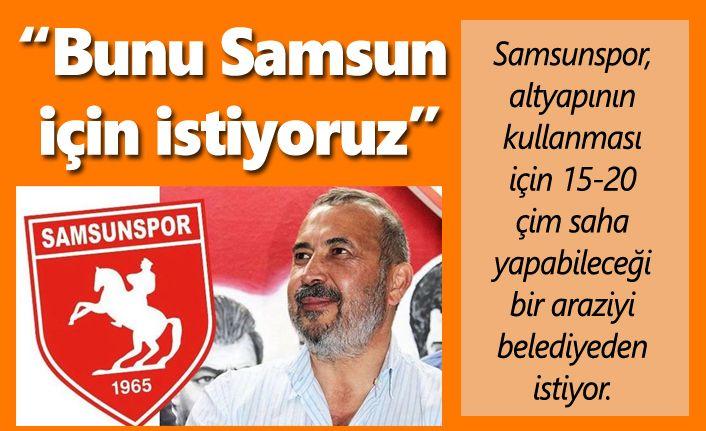Yeni yıldızlar kazandırmak için Samsunspor yer istiyor!