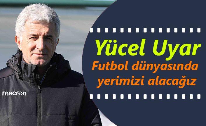 Yücel Uyar: Samsunspor şampiyonluk yolunda hedefe ulaşacak