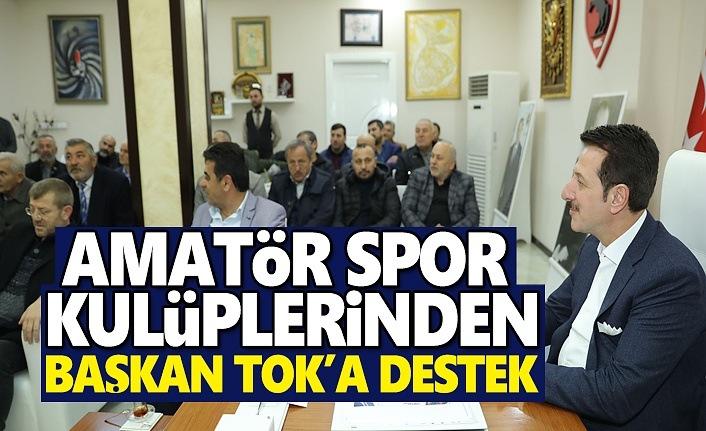 Amatör Spor Kulüplerin'den Başkan Tok'a Destek