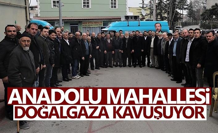 Anadolu mahallesi doğalgaza kavuşuyor