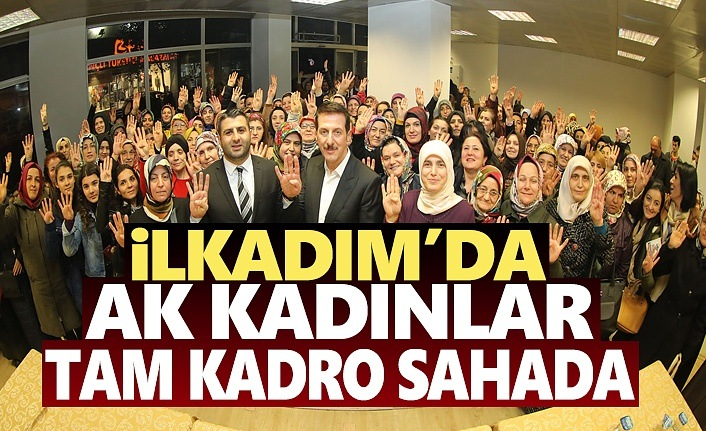 Başkan Tok'tan AK Kadınlara Övgü