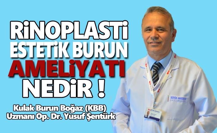 Büyük Anadolu Hastanesi'nden Rinoplasti Estetik Burun Ameliyatı