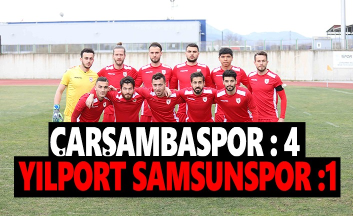 Çarşambaspor Yılportsamsunspor'u 4-1 Yendi