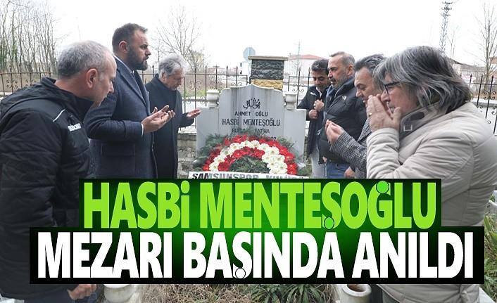 Hasbi Menteşoğlu Mezarı Başında Anıldı