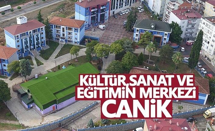 Kültür, sanat ve eğitimin merkezi Canik
